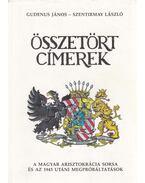 Összetört címerek - Szentirmay László, Gudenus János