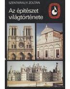 Az építészet világtörténete II. - Szentkirályi Zoltán