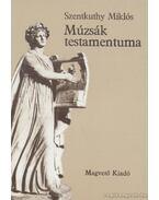 Múzsák testamentuma - Szentkuthy Miklós