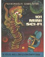 101 mini sci-fi - Szentmihályi Szabó Péter