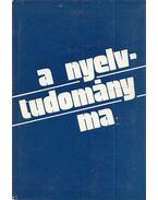 A nyelvtudomány ma - Szépe György