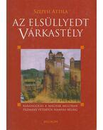 Az elsüllyedt várkastély - Szepesi Attila