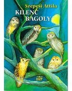 Kilenc bagoly - Szepesi Attila