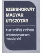 Magyar-Szerbhorvát, Szerbhorvát-magyar útiszótár - Havas Lívia