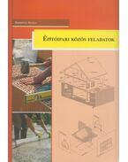 Építőipari közös feladatok - Szerényi Attila