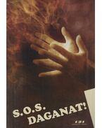 S.O.S. Daganat! - Párbeszéd a daganatos betegségekről - Szerk: Campos Jimenez Maria, Szegedi Károly