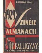 Szinész Almanach 1929. - Farkas Pál