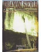 Trianoni szemle I. évf. 2009/4. szám - Szidiropulosz Archimédesz
