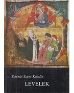 Levelek - Sziénai Szent Katalin