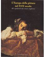 L'Europa della pittura nel XVII secolo - Szigethi Ágnes, Alessandro Marabottini