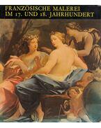 Französische Malerei im 17. und 18. Jahrhundert - Szigethi Ágnes