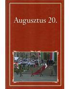 Augusztus 20. - Szigethy Gábor