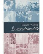 Évezredtöredék - Szigethy Gábor