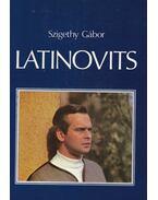 Latinovits - Szigethy Gábor