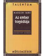 Madách Imre: Az ember tragédiája - Szigethy Gábor