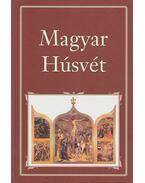 Magyar Húsvét - Szigethy Gábor