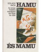 Hamu és mamu (dedikált) - Szilágyi Ákos