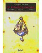 Az Esterházy-kincstár - Szilágyi András