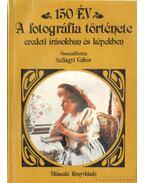 150 év - Szilágyi Gábor