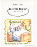 Terefere-telefon - Szilvási Csaba