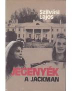 Jegenyék - A jackman - Szilvási Lajos