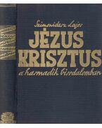 Jézus Krisztus a harmadik birodalomban - Szimonidesz Lajos