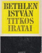 Bethlen István titkos iratai - Szinai Miklós, Szűcs László, Bethlen István