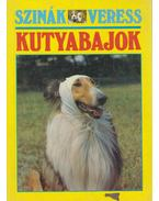 Kutyabajok - Szinák János, Veress István