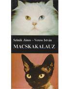Macskakalauz - Szinák János, Veress István