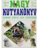 Nagy kutyakönyv - Szinák János, Veress István