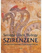 Szirénzene - Szilágyi János György