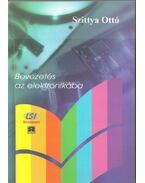 Bevezetés az elektronikába - Szittya Ottó