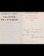 Valóság és látomás (dedikált) - Szobotka Tibor