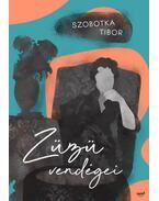 Züzü vendégei - Szobotka Tibor