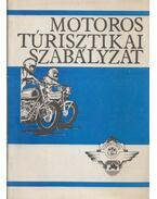 Motoros túrisztikai szabályzat - Szőke Pál, Bus Antal, Kovács Gyula, Thuróczi Lajos