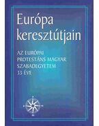 Európa keresztútjain - Szöllősy Pál, Balla Bálint