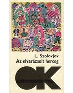 Az elvarázsolt herceg - Szolovjov, Leonid