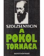 A pokol tornáca - Szolzsenyicin, Alekszandr