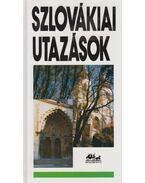 Szlovákiai utazások - Szombathy Viktor, Németh Adél