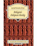Antigoné - Oidipusz király - Szophoklész