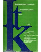 Irodalomtörténeti Közlemények 2002. CVI. évfolyam 1-2. szám - Szörényi László