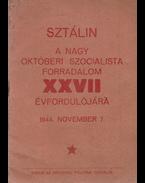 A nagy októberi szocialista forradalom 27. évfordulójára - Sztálin