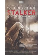 Stalker / Piknik az árokparton - Sztrugackij, Arkagyij, Sztrugackij, Borisz