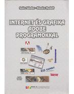 Internet és grafika Adobe programokkal - Szűcs Sándor, Kovács Rudolf