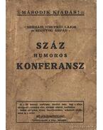 Száz humoros konferansz - Szunyog Árpád, Cserháti Lajos