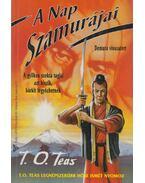 A Nap Szamurájai - T. O. Teas