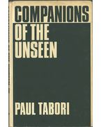 Companions of the Unseen - TABORI, PAUL