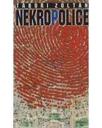 Nekropolice - Tábori Zoltán