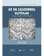 Az én lelkemmel elfújlak - A magyarcsügési ráolvasófüzetek - Takács György