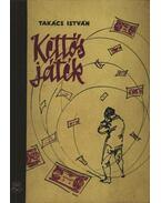 Kettős játék - Takács István